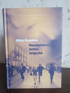Picture of Hard Cover Book by Milan Kundera - The Unbearable Lightness of Being (in Lithuanian) for book review