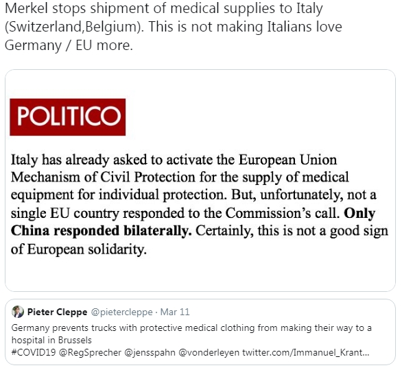 Tweet reads: Merkel stops shipment of medical supplies to Italy (Switzerland,Belgium). This is not making Italians love Germany / EU more.